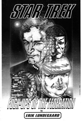 Fuck-Ups of the Federation: A Star Trek Novel