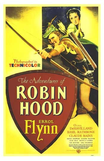 "Poster for ""Robin Hood"" (1938) starring Errol Flynn"