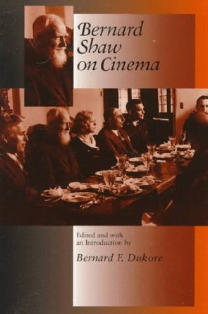 Bernard Shaw on Cinema