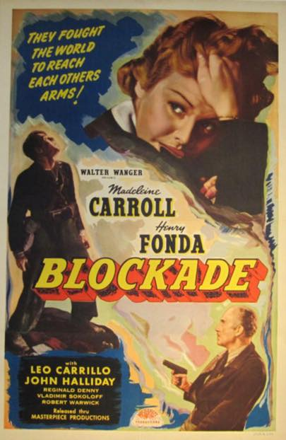 Blockade with Henry Fonda