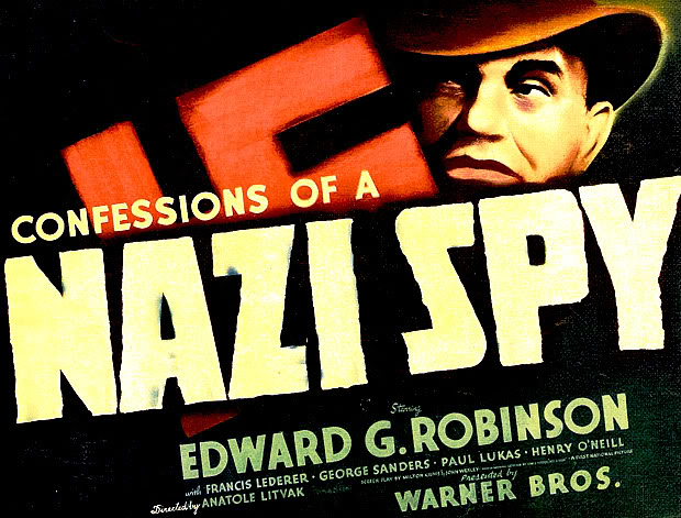 Confessions of a Nazi Spy (1939) starring Edward G. Robinson