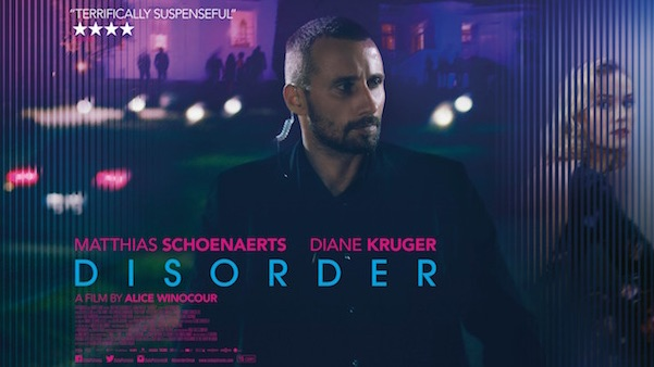 Disorder Maryland starring Diane Kruger and Matthias Schoenaerts