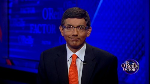 Dinesh D'Souza: When the paranoia of FOX-News isn't good enough...