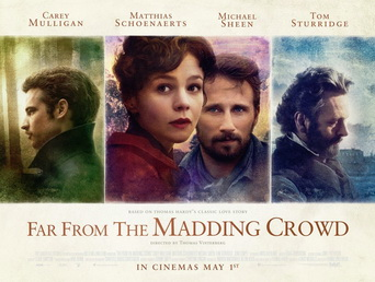 Far from the Madding Crowd, starring Carey Mulligan
