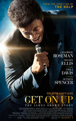 Get On Up, starring Chadwick Boseman