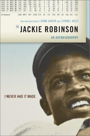 """I Never Had It Made"" by Jackie Robinson"