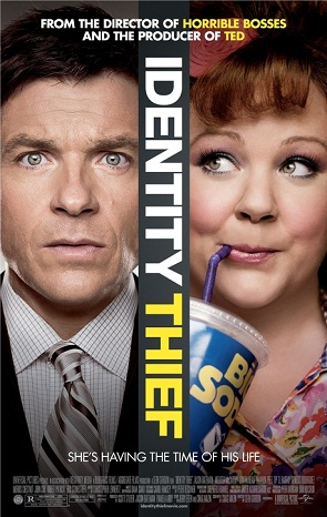 Identity Thief, starring Jason Bateman and Melissa McCarthy