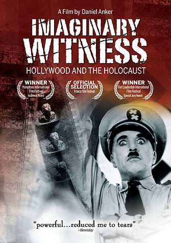 "poster for Daniel Anker's ""Imaginary Witness: Hollywood and the Holocaust"""
