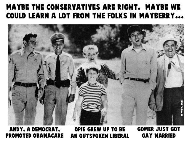 Maybe the conservatives are right. Maybe we could learn a lot from the folks in Mayberry: The Andy Griffith Show