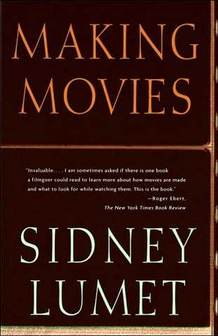 the cover of Making Movies by Sidney Lumet