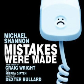 "poster for Craig Wright's play ""Mistakes Were Made"""