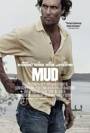 "Poster for Jeff Nichols' ""Mud"" starring Matthew McConaughey"
