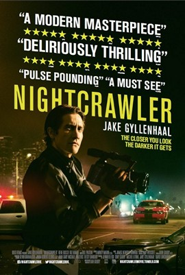 Nightcrawler with Jake Gyllenhaal