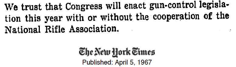 New York Times editorial on gun control: April 1967