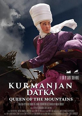 Kurmanjan Datka: Queen of the Mountains