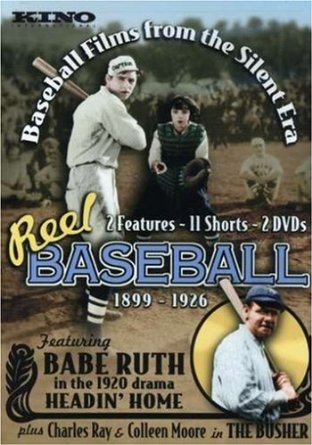 Reel Baseball: Baseball Films from the Silent Era