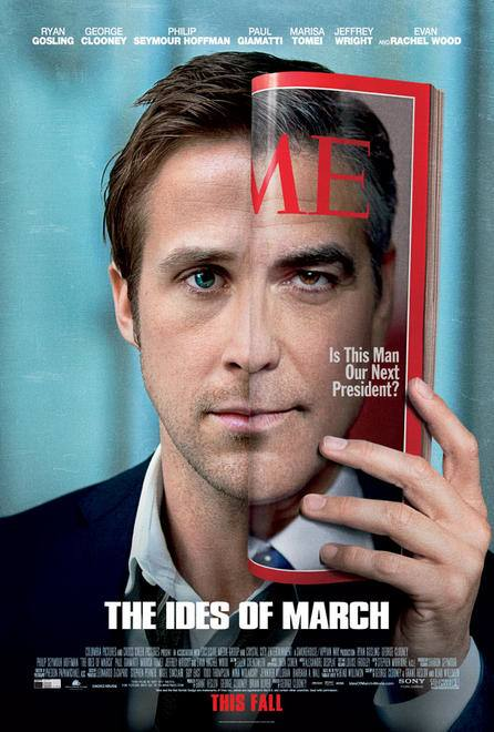"Gosling/Clooney poster for ""The Ides of March"""