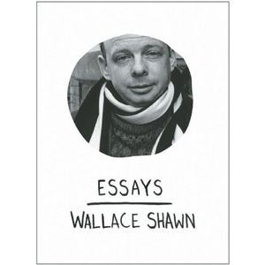 "book cover to Wallace Shawn's ""Essays"""