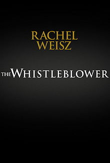 "Early poster for ""The Whistleblower"" (2011)"