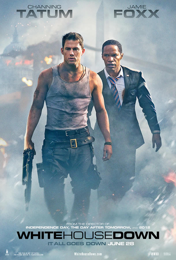 White House Down, starring Channing Tatum