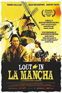 Lost in La Mancha: The Un-making of Don Quixote
