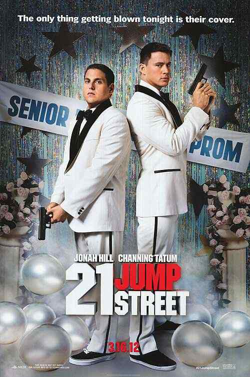 "Poster for ""21 Jump Street"" (2012) with Channing Tatum and Jonah Hill"