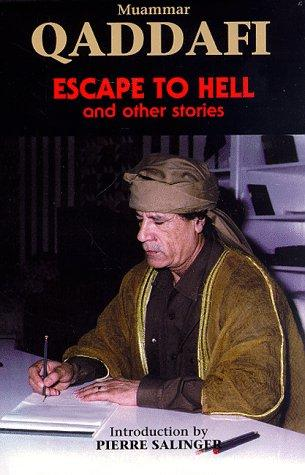 Escape to Hell by Muammar Qaddafi