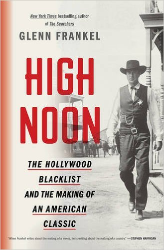 Glenn Frankel: High Noon