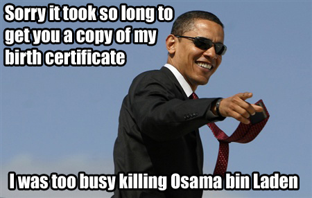 Obama's birth certificate, Osama's death certificate